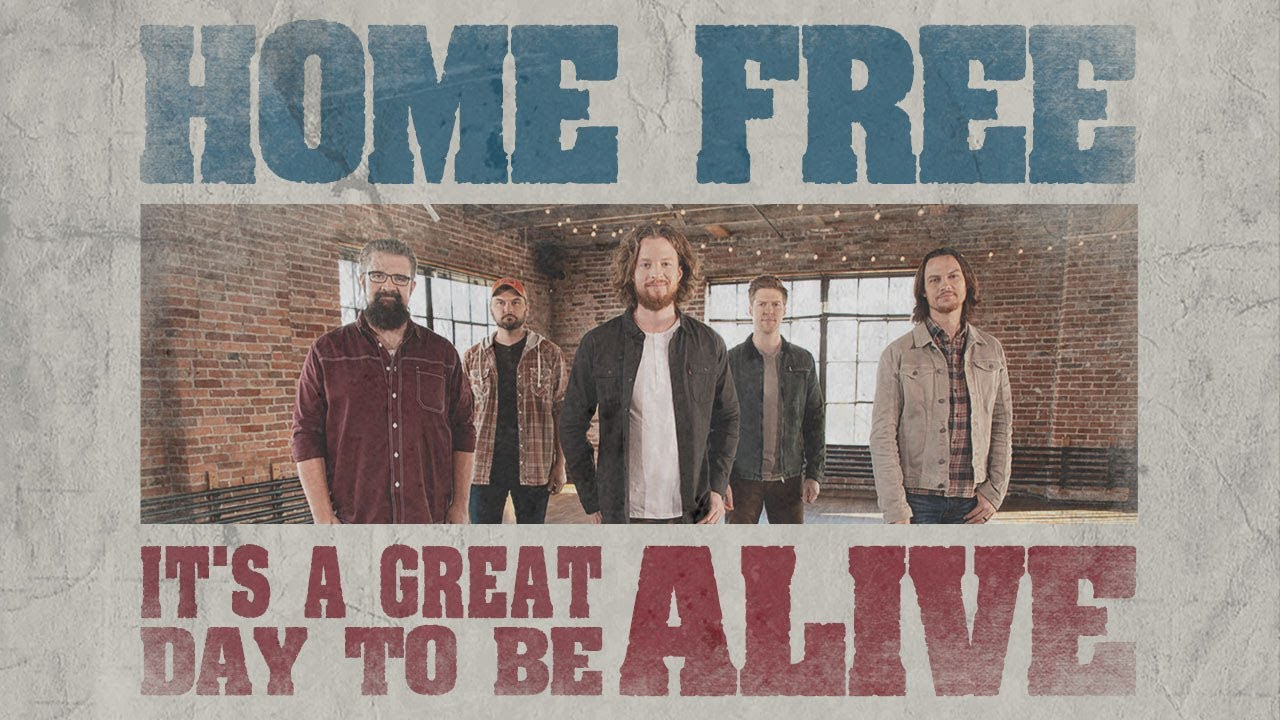Travis Tritt It S A Great Day To Be Alive Home Free Cover Youtube