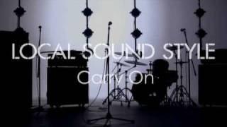 "LOCAL SOUND STYLE New Music Video ""Carry On"" 2004年、青森県弘前市出..."