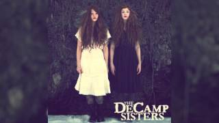 The DeCamp Sisters - Blood Red Roses