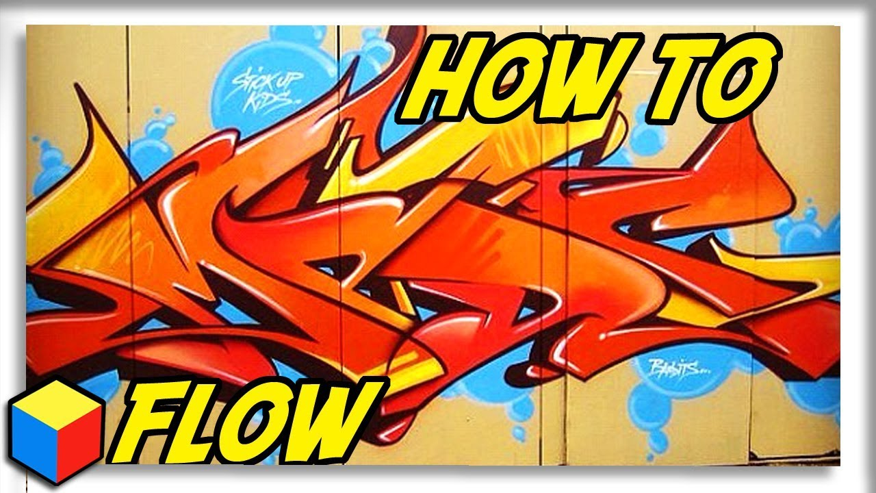How to graffiti flow all you need to know