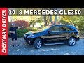 Here's the 2018 Mercedes-Benz GLE350 Luxury SUV Review on Everyman Driver