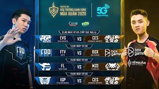 EVS vs CES   FAP vs BOX    FL vs MZD   IGP vs CES [07.03.2020] - Viettel 5G ĐTDV mùa Xuân 2020