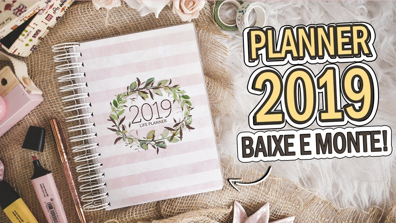 DIY: PLANNER 2019 - DOWNLOAD + INSERTS | DAYANE NASCIMENTO