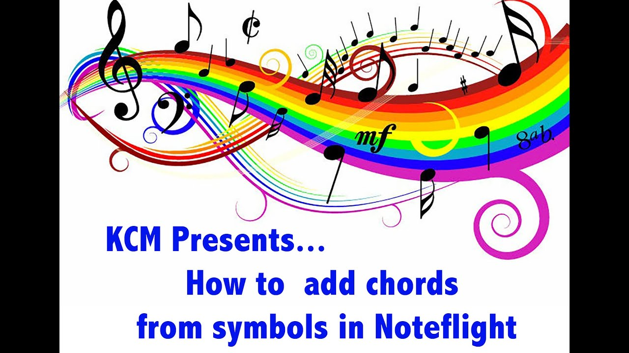 How To Add Chords From Symbols In Noteflight Youtube