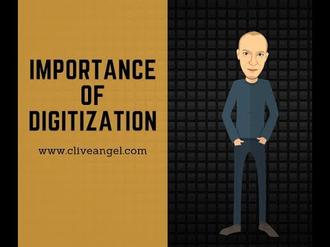 Clive Angel: Importance Of Digitization