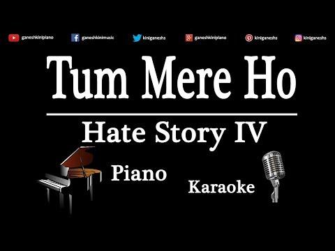 Tum Mere Ho Song Hate Story IV | Piano Karaoke Instrumental Lyrics By Ganesh Kini
