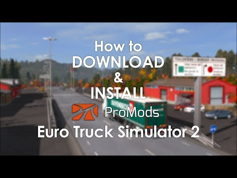 How to Download and Install ProMods 2.27 for Euro Truck Simulator 2 | ETS2 for Beginners