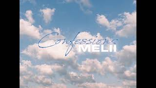 Melii - Confessions Freestyle
