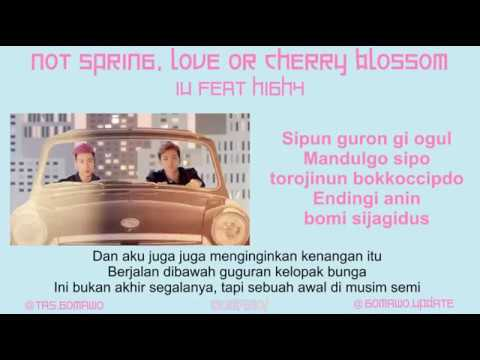 IU Feat HIGH4 - NOT SPRING, LOVE OR CHERRY BLOSSOM [MV, EASY LYRIC, LIRIK INDONESIA]