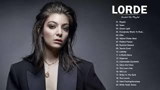 L o r d e greatest hits full album - best songs of playlist 2021