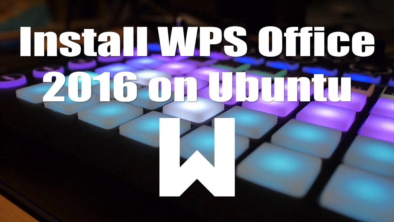 Install WPS Office 2016 on Ubuntu