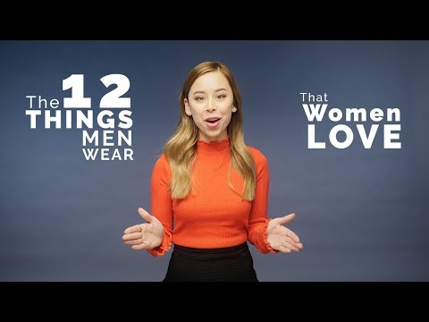 12 Things Men Wear That Women Love