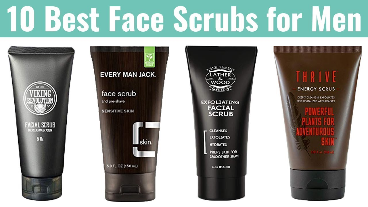 10 Best Face Scrubs For Men 2019 Cleanse The Skin Remove Dead