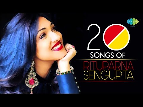 Top 20 Songs Of Rituparna Sengupta | ঋতুপর্ণা সেনগুপ্ত | HD Songs | One Stop Jukebox