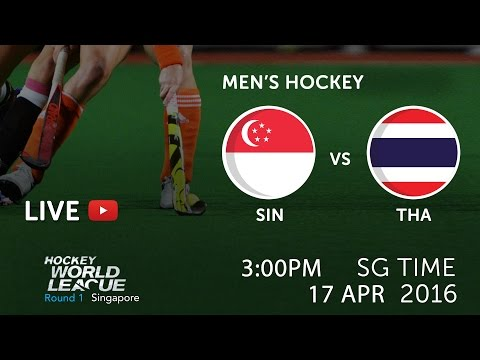 Singapore vs Thailand | 2016 Men Hockey World League Round 1