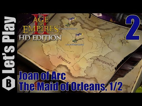AoE II: Joan of Arc (Moderate Difficulty) - The Maid of Orleans, 1/2 - Part 2