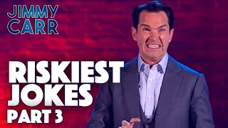 Riskiest Jokes - VOL. 3 | Jimmy Carr