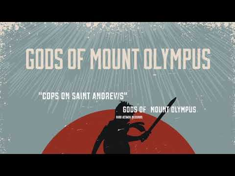 Gods Of Mount Olympus - Cops On Saint Andrews