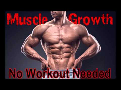 muscle growth no workout needed mind control  youtube