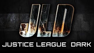 Justice League Dark - Fan Film