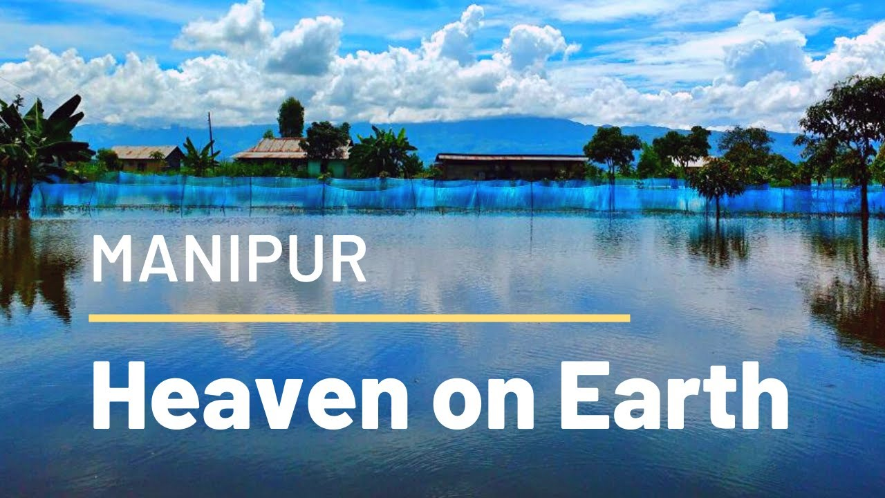 Travelling Manipur - Exploring the forgotten state of India!