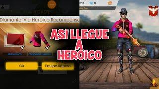 ¡CON ESTA PARTIDA LLEGUE A HEROICO! - TEMPORADA 8!