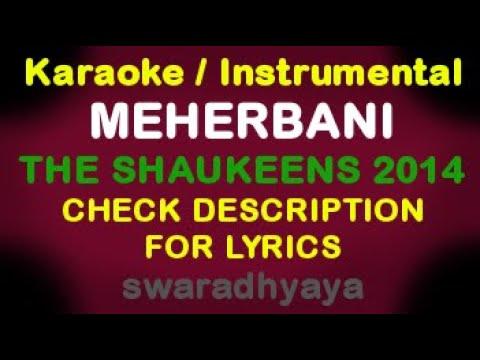 Meherbani - The Shaukeens 2014 - Instrumental / KARAOKE WITH LYRICS By Keyboardteacher