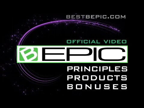 B-Epic - Principles, Products, Bonuses (official video)