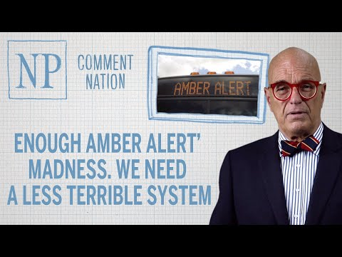 Enough Amber Alert' Madness. We Need A  Less Terrible System