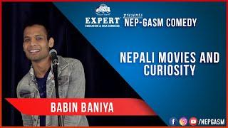 Nepali Movies and Curiosity | Nepali Stand-Up Comedy | Babin Baniya | Nep-Gasm Comedy Australia