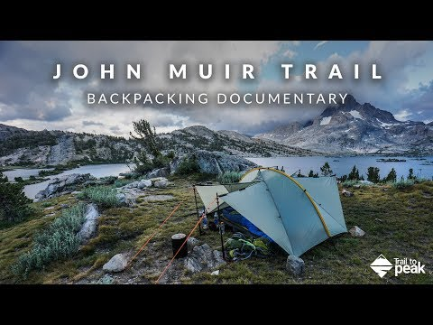 Backpacking The John Muir Trail Documentary