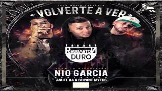 volverte a ver nio garcia ft anuel aa bryant myers