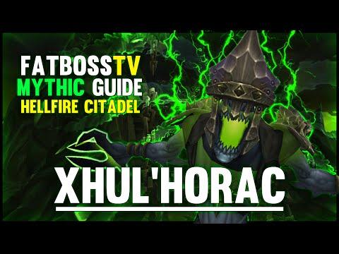 Xhul'horac Mythic - Hellfire Citadel Guide - FATBOSS