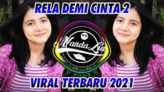 Download DJ RELA DEMI CINTA V2 TERBARU 2021 🎶 DJ TIK TOK TERBARU 2021