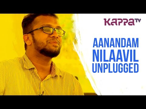 Nilavil(Unplugged) - Aanandam - Sachin Warrier