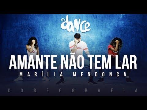 Amante não tem Lar - Marília Mendonça Coreografia FitDance TV