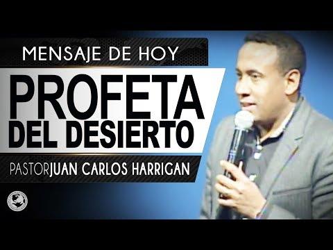 Profeta del Desierto - Pastor Juan Carlos Harrigan