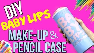 DIY Baby Lips Lip Balm Makeup Case or Pencil Case - Easy No Sew DIYs - Cool DIY Project