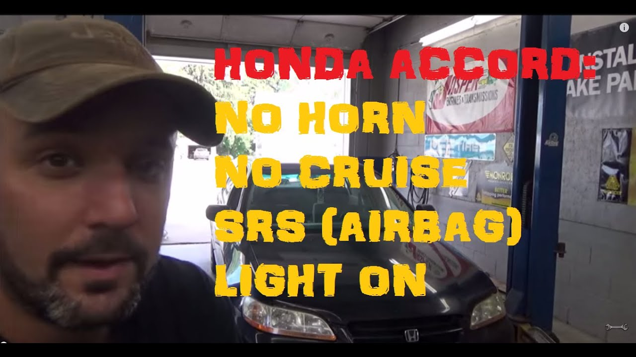 Honda Accord No Horn Cruise Air Bag Light On Youtube 2001 Civic Wiring Diagram Besides 1996