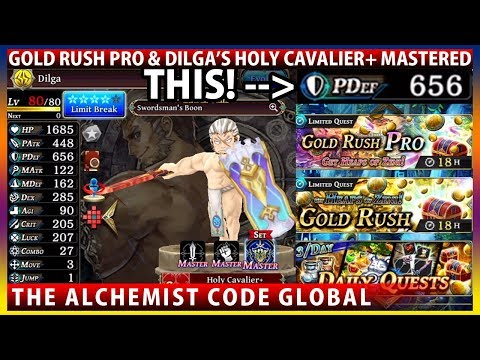 Gold Rush Pro & Dilga Holy Cavalier+ Showcase : The Muscle Power! (The Alchemist Code)