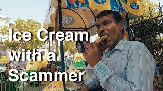 Eating Ice Cream with an Indian Scammer