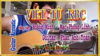 Viết từ KBC - Guitar Phan Anh Toàn - Tùy But Duyên - Studio MV