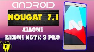 [tutorial] Update NOUGAT ASLI untuk XIAOMI REDMI NOTE 3 Pro (Custom ROM)