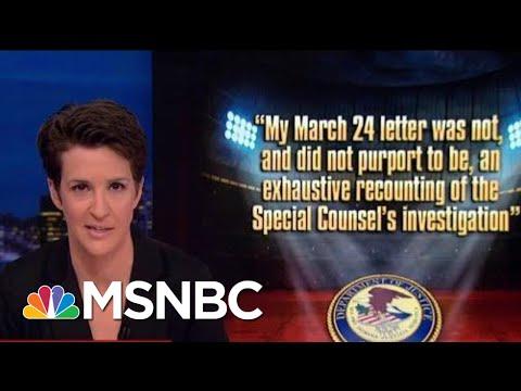 William Barr Improvises Role On Mueller Report Despite Clear Regulations | Rachel Maddow | MSNBC