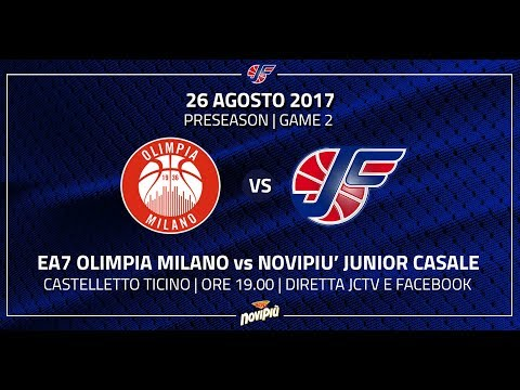 Preseason 2017  EA7 Olimpia Milano  Novipiù Junior Casale