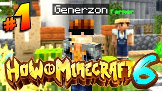The BIGGEST & BEST SEASON OF HTM! | HOW TO MINECRAFT S6 #1 (H6M)