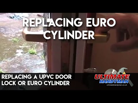 Replacing A Upvc Door Lock Or Euro Cylinder Youtube