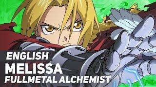 "Download Fullmetal Alchemist - ""Melissa"" Opening 1   ENGLISH Ver   AmaLee"