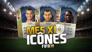 FIFA 19 - MES XI ICÔNES !