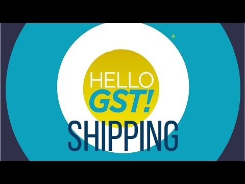 What Impact Will GST Have On The Shipping Industry?